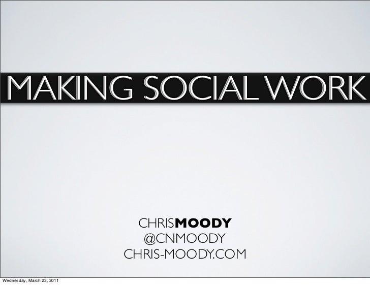 Making Social Media Work for Business