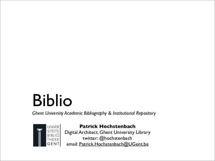BiblioGhent University Academic Bibliography & Institutional Repository                        Patrick Hochstenbach       ...