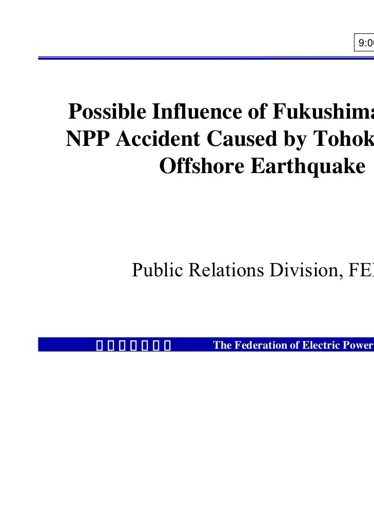 9:00 on March 27, 2011Possible Influence of Fukushima DaiichiNPP Accident Caused by Tohoku Pacific          Offshore Earth...