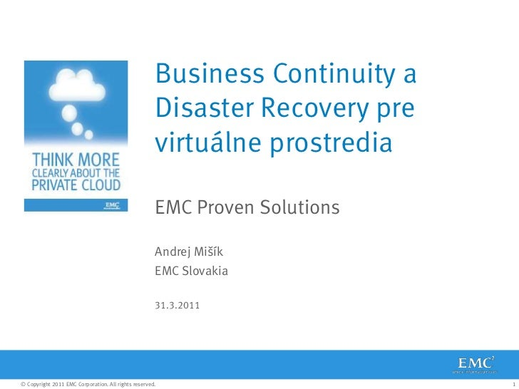 EMC: Business Continuity a Disaster Recovery pre virtuálne prostredia