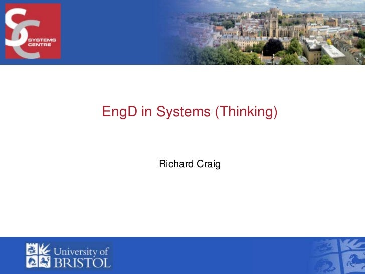 EngD in Systems (Thinking)<br />Richard Craig<br />
