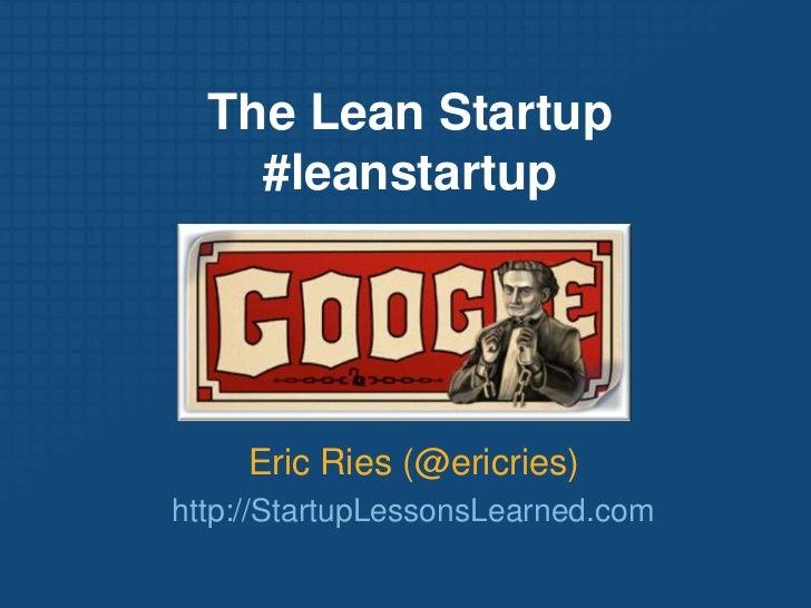 Eric Ries - The Lean Startup - Google Tech Talk