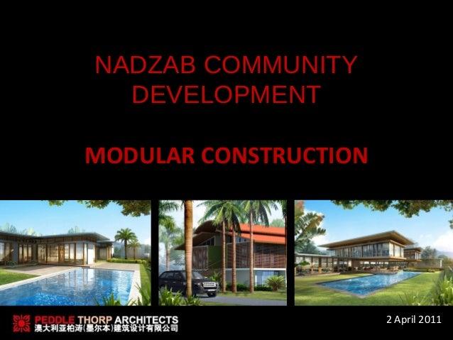 NADZAB COMMUNITY  DEVELOPMENTMODULAR CONSTRUCTION                       2 April 2011