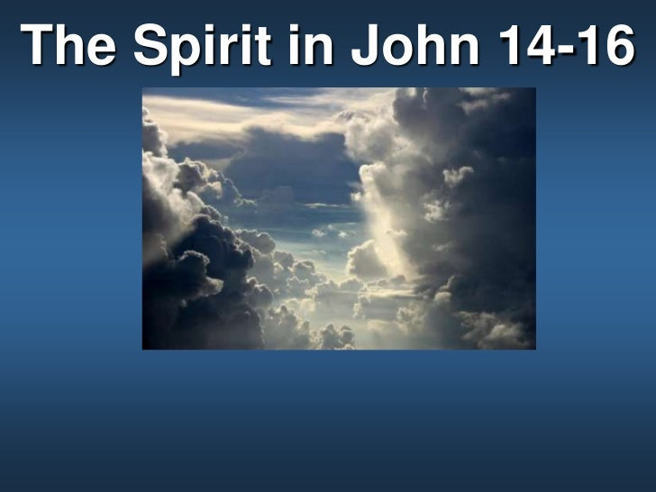 The Spirit in John 14-16<br />