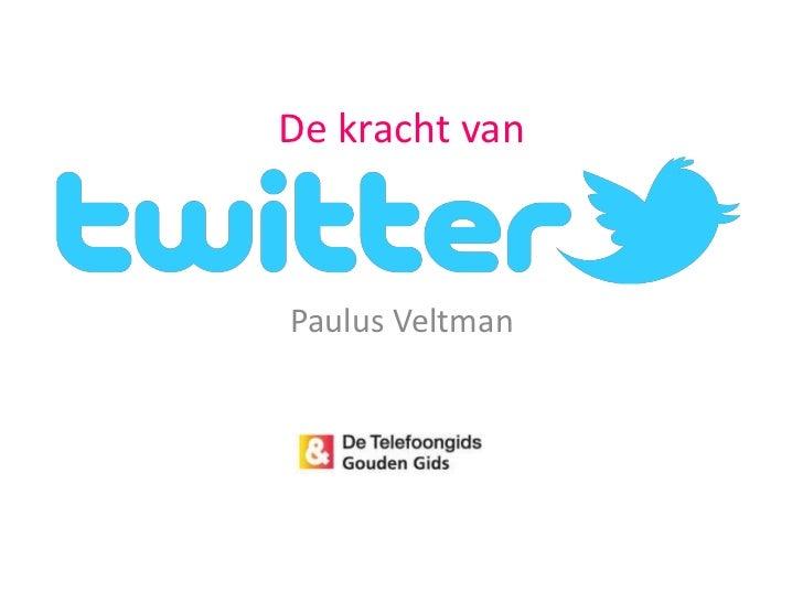 De kracht van<br />Paulus Veltman<br />