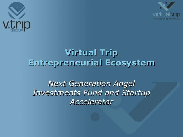11th Venture Capital Forum - VTrip
