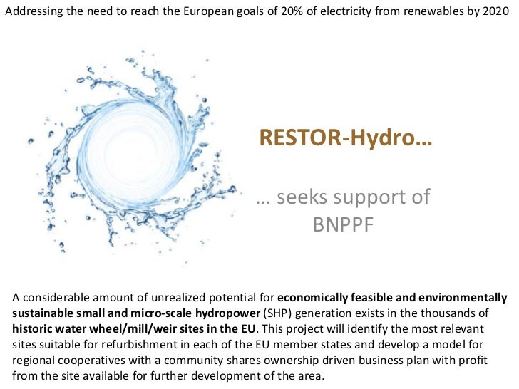 Addressing the need to reach the European goals of 20% of electricity from renewables by 2020<br />RESTOR-Hydro…<br />… se...