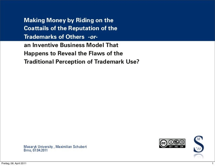 Making Money by Riding on the                    Coattails of the Reputation of the                    Trademarks of Other...