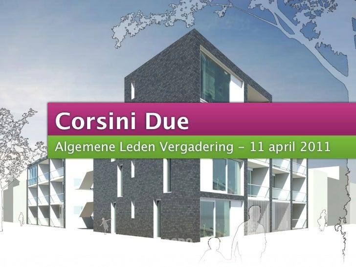 Corsini DueAlgemene Leden Vergadering - 11 april 2011