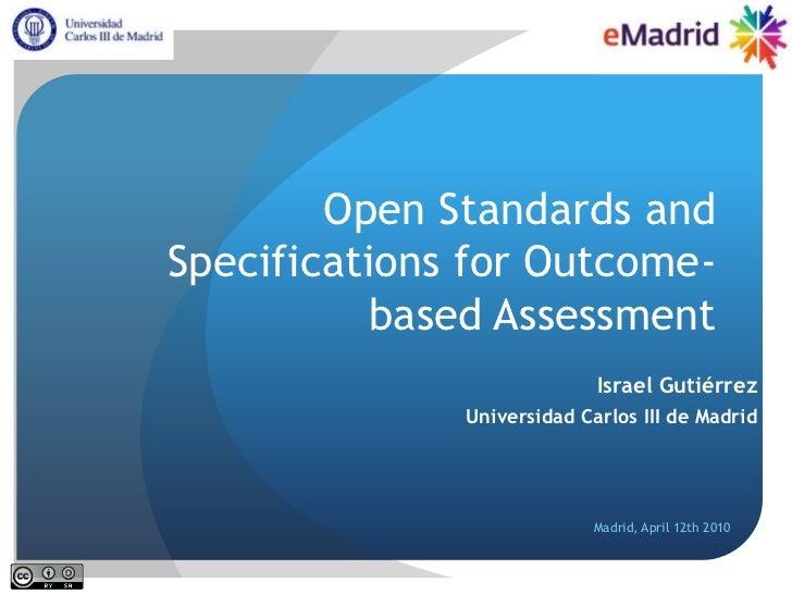2011 04 12 (uned) emadrid igutierrez uc3m estandares especificaciones evaluacion orientada competencias