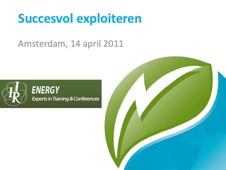 Succesvol exploiterenAmsterdam, 14 april 2011