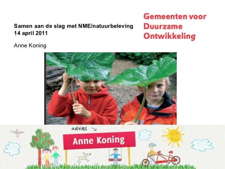 20110414 presentatie Samen aan de slag met nme