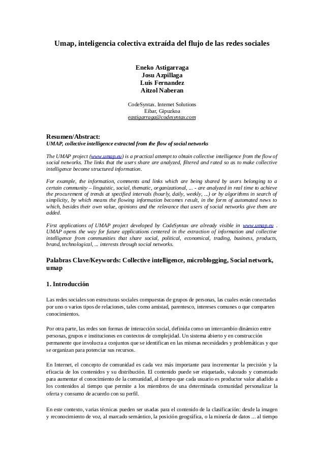 Umap, inteligencia colectiva extraída del flujo de las redes sociales Eneko Astigarraga Josu Azpillaga Luis Fernandez Aitz...