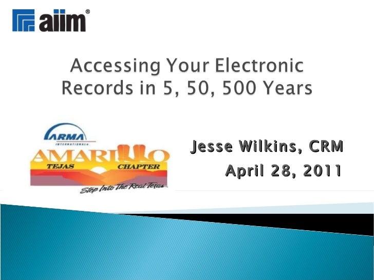 Jesse Wilkins, CRM April 28, 2011