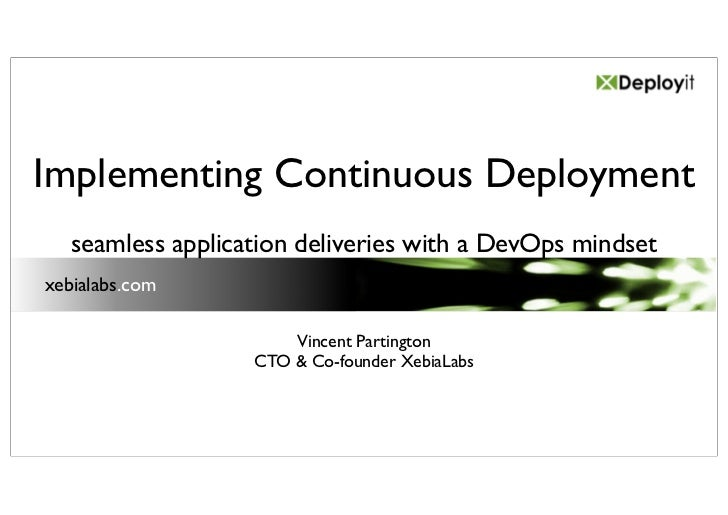 20110507 Implementing Continuous Deployment