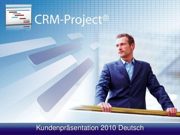 Kundenpräsentation 2010 Deutsch<br />
