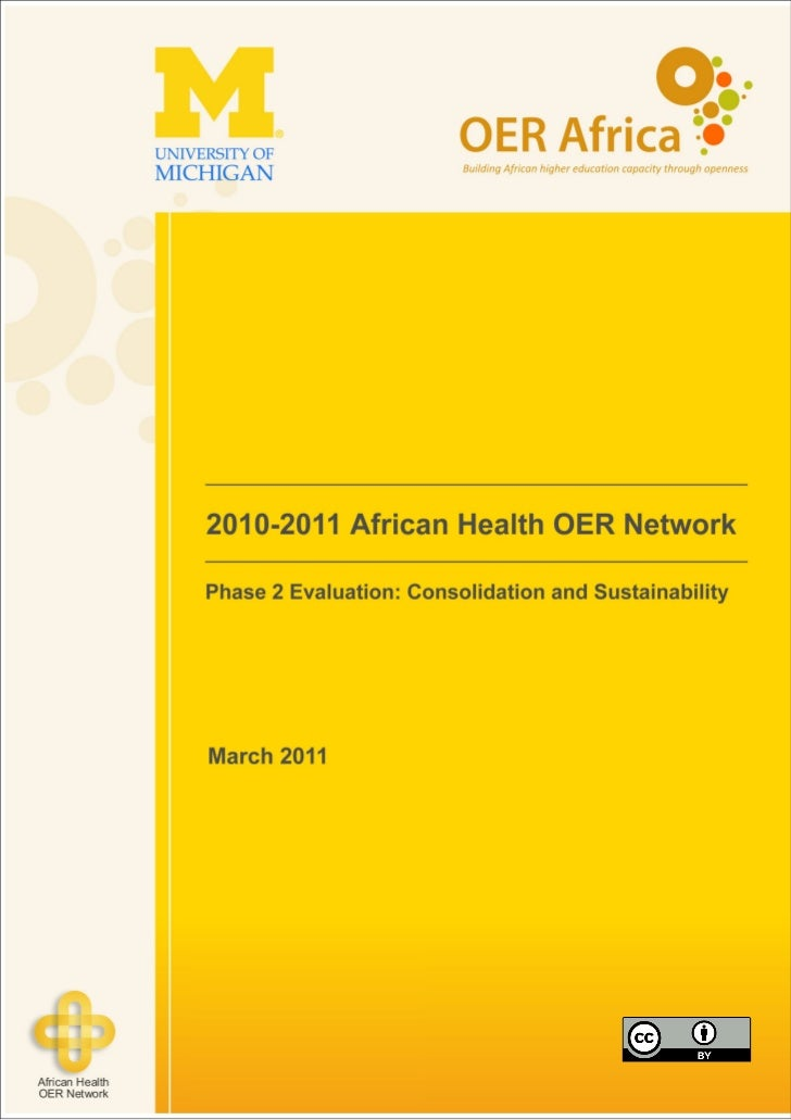 010-2011 African Health OER Network Phase 2 Evaluation: Consolidation and Sustainability