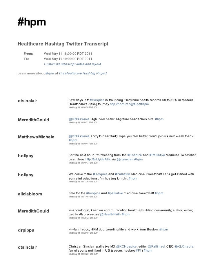 #hpmHealthcare Hashtag Twitter Transcript   From:        Wed May 11 18:00:00 PDT 2011   To:          Wed May 11 19:00:00 P...