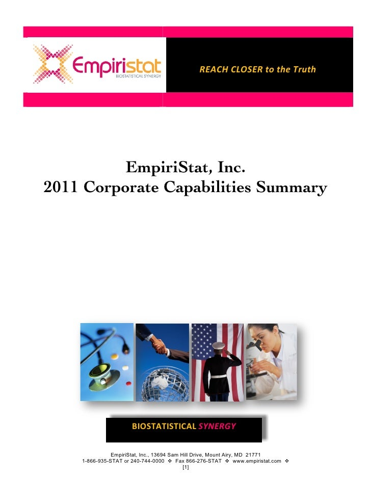 REACH	  CLOSER	  to	  the	  Truth   	            EmpiriStat, Inc.2011 Corporate Capabilities Summary                     B...