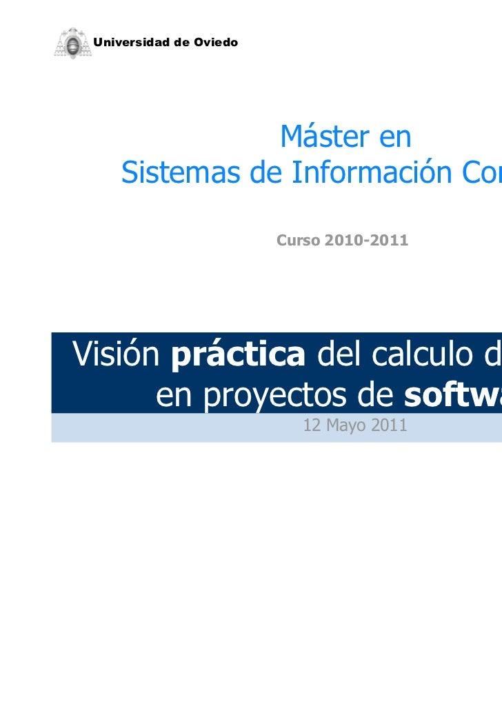 Universidad de Oviedo                Máster en     Sistemas de Información Contable                         Curso 2010-201...