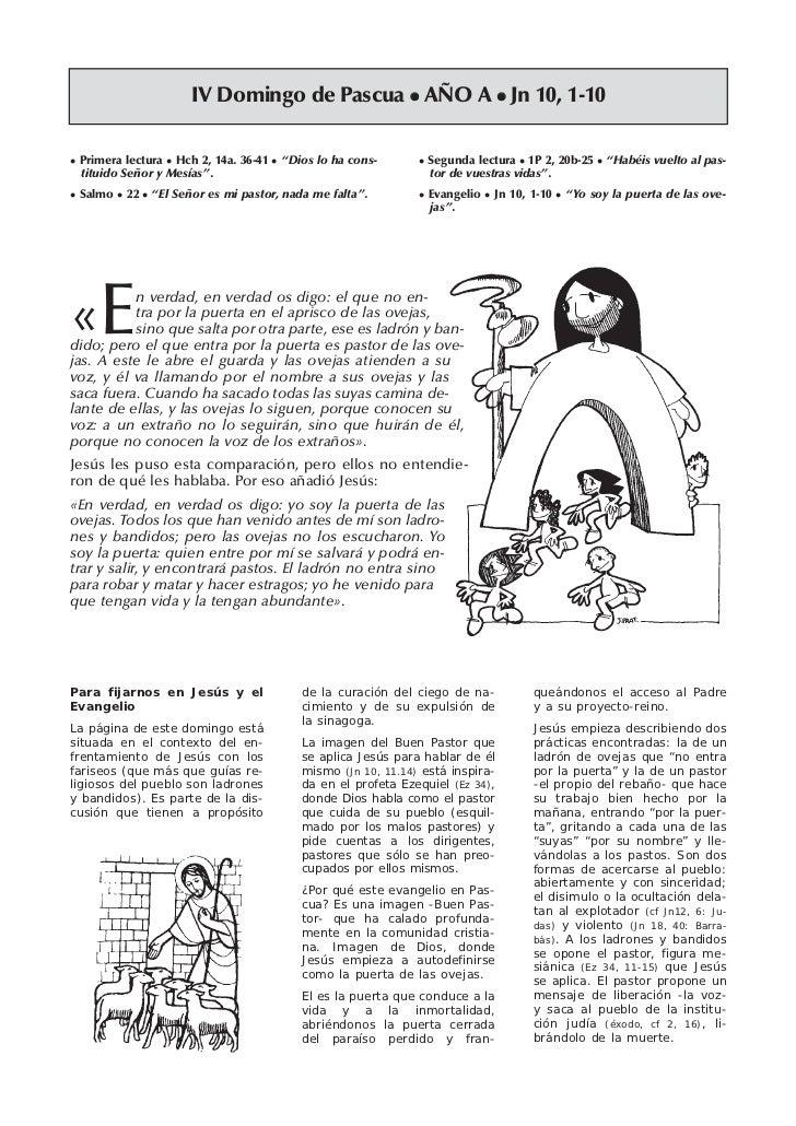 "IV Domingo de Pascua AÑO A Jn 10, 1-10 Primera lectura Hch 2, 14a. 36-41   ""Dios lo ha cons-        Segunda lectura 1P 2, ..."