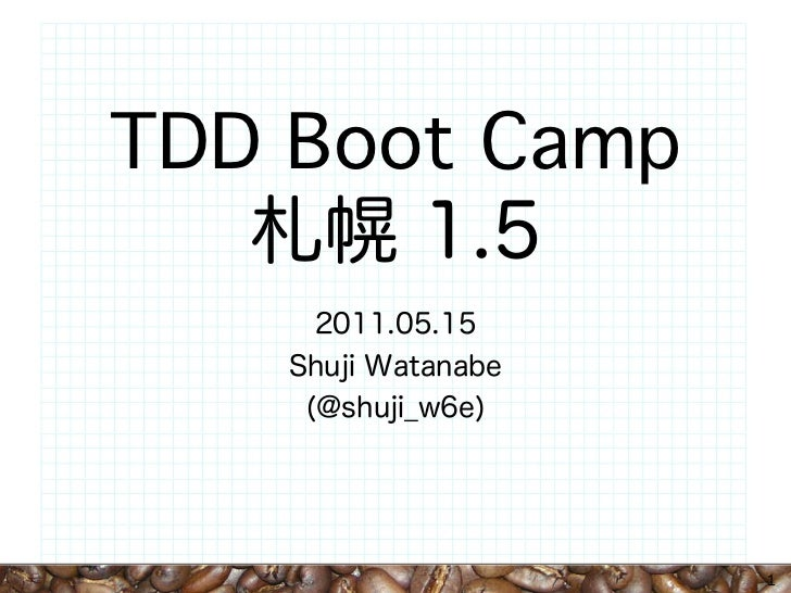 TDD Boot Camp                1