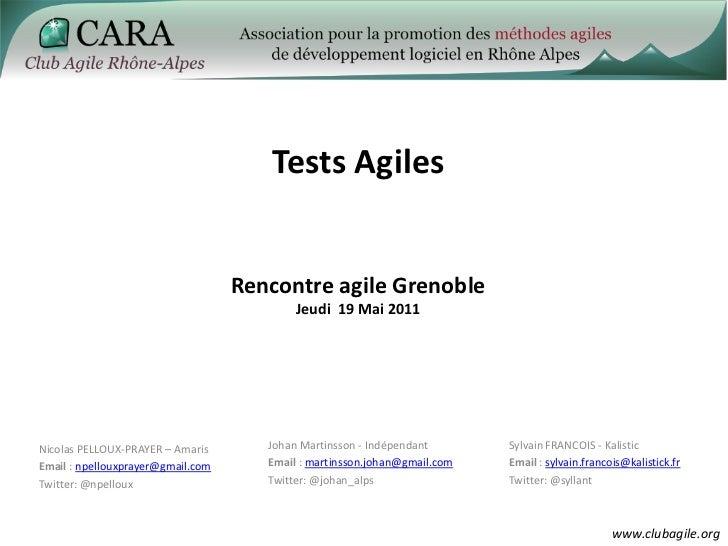 Tests Agiles                                   Rencontre agile Grenoble                                           Jeudi 19...