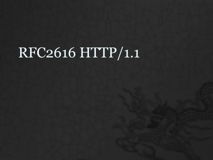 RFC2616 HTTP/1.1 Reading Notes