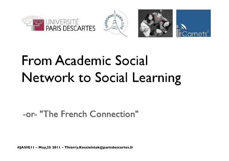 #JASIG11 – May,25 2011 - Thierry.Koscielniak@parisdescartes.fr