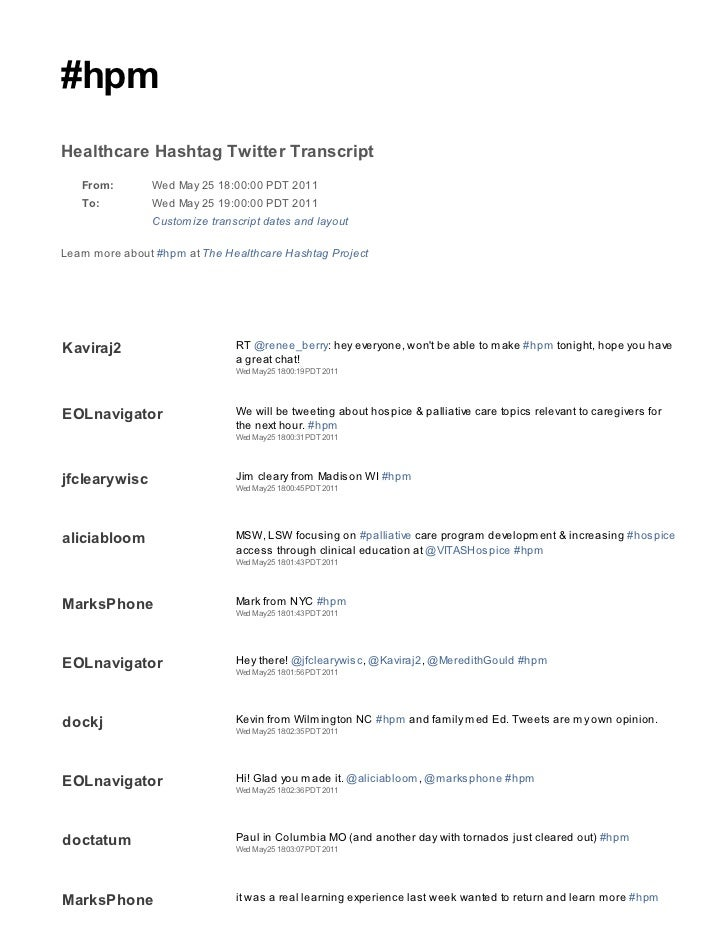 #hpmHealthcare Hashtag Twitter Transcript   From:        Wed May 25 18:00:00 PDT 2011   To:          Wed May 25 19:00:00 P...