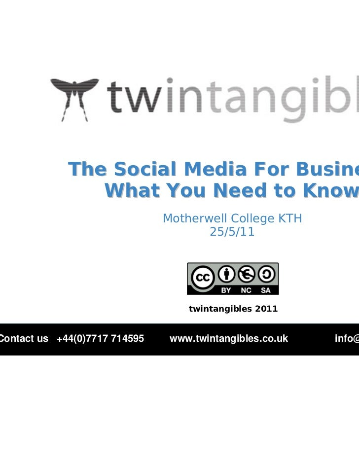 The Social Media For Business:                What You Need to Know                               Motherwell College KTH  ...