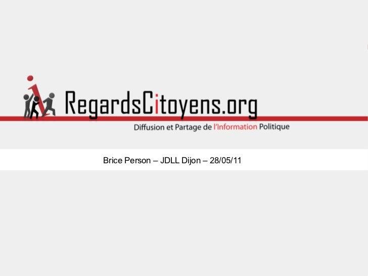 Brice Person – JDLL Dijon – 28/05/11