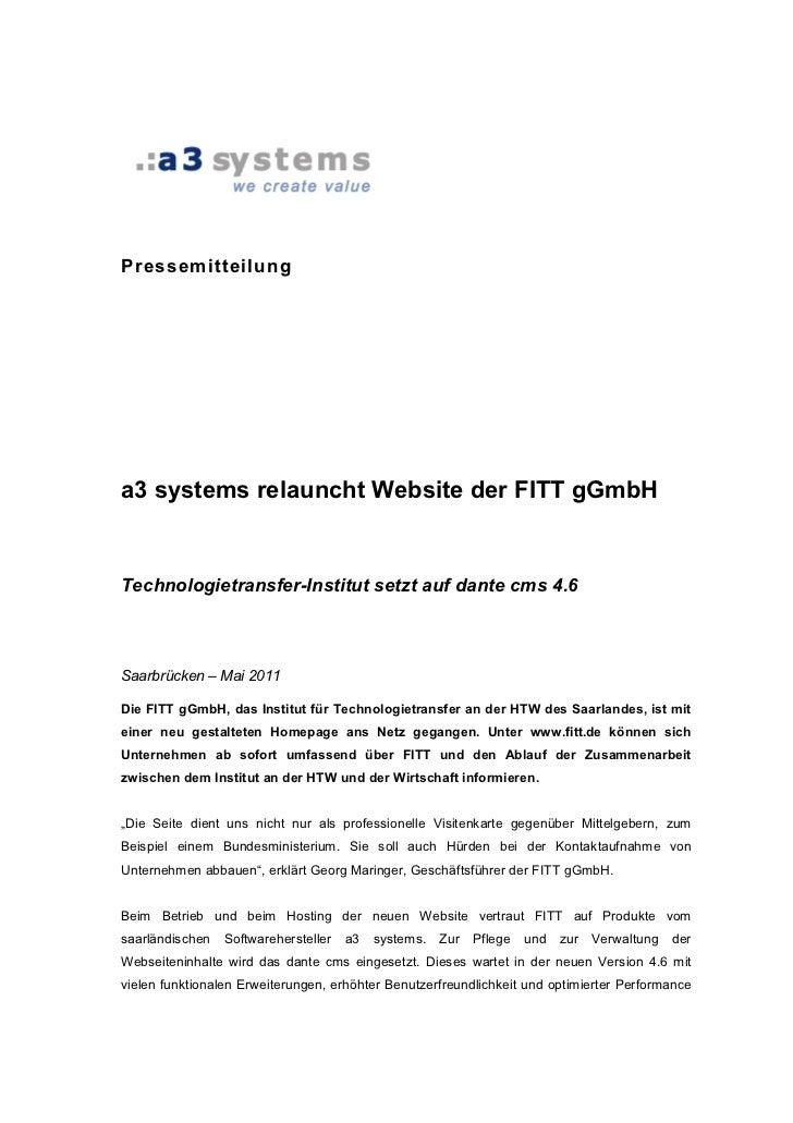 Pressemitteilunga3 systems relauncht Website der FITT gGmbHTechnologietransfer-Institut setzt auf dante cms 4.6Saarbrücken...