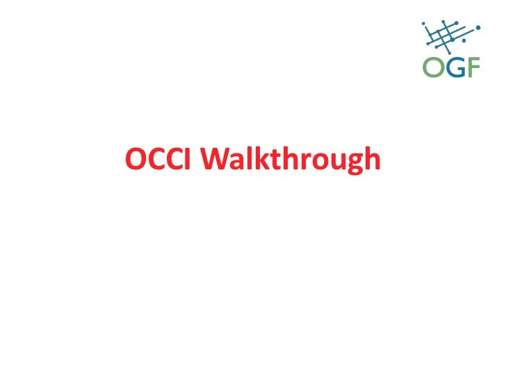 OCCI Walkthrough<br />