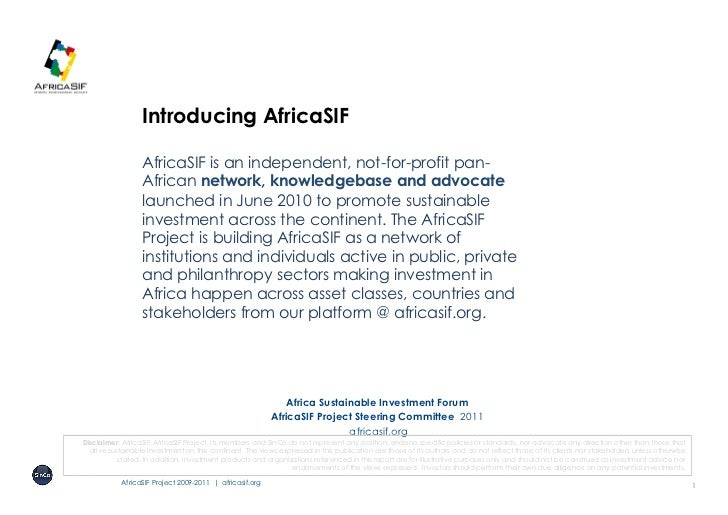 Introducing AfricaSIF                  AfricaSIF is an independent, not-for-profit pan-                  African network, ...