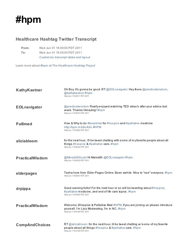 #hpmHealthcare Hashtag Twitter Transcript   From:        Wed Jun 01 18:00:00 PDT 2011   To:          Wed Jun 01 19:00:00 P...