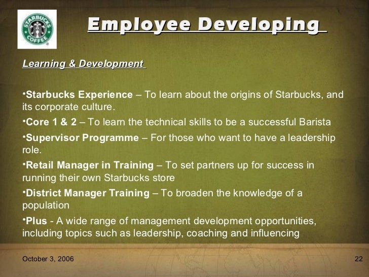 human resource in starbucks Starbucks hr strategy this paper will discusses the human resource management polices and work culture at starbucks starbucks is considered to be one of the.