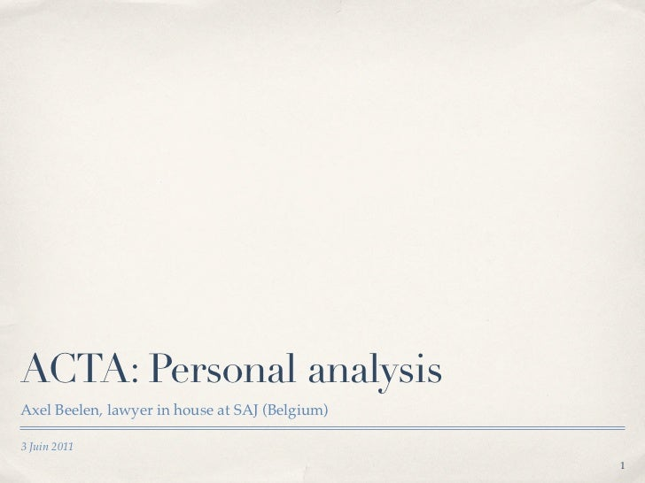 Personal (and still not finished) analysis of the Anti-Counterfeiting Trade Agreement (ACTA)