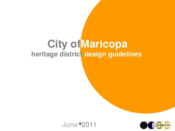 City ofMaricopaheritage district design guidelines,         June 2011