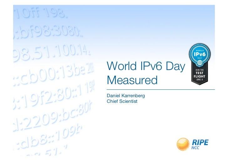 World IPv6 Day Measured
