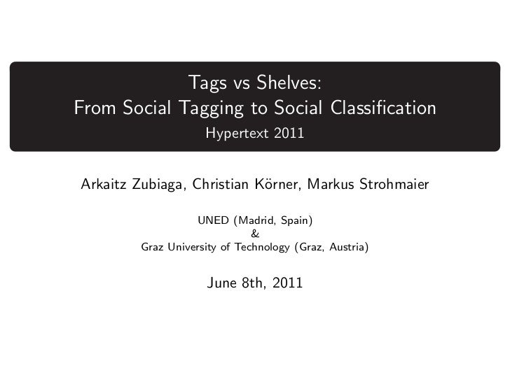 Tags vs Shelves: From Social Tagging to Social Classification