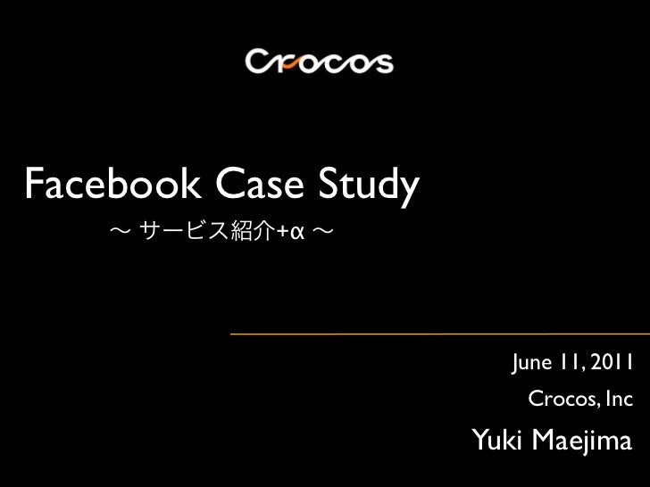 facebook case analysis Facebook advertising is nearly essential to the success of any small business's social media marketing efforts this case study, from a long-standing client, helps prove the point.