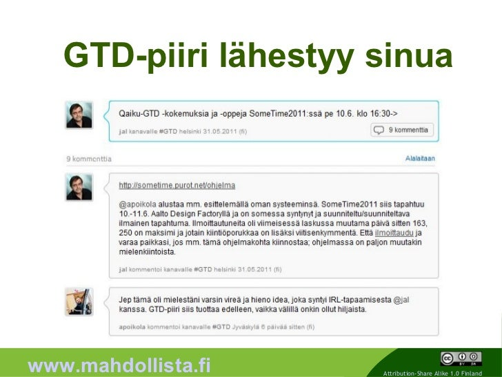 GTD-piiri lähestyy sinua