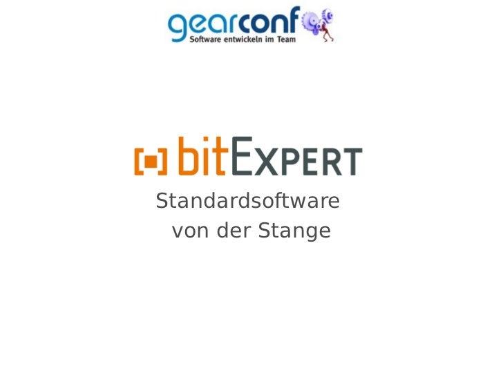 Standardsoftware von der Stange - gearconf11