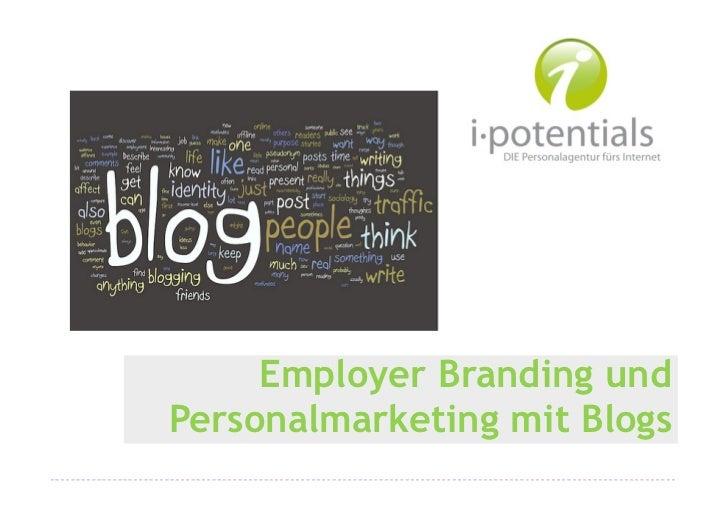 Employer Branding undPersonalmarketing mit Blogs