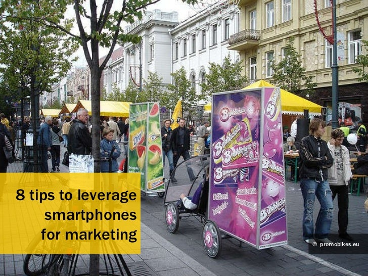 8 tips to leverage smartphones for marketing ©   promobikes.eu
