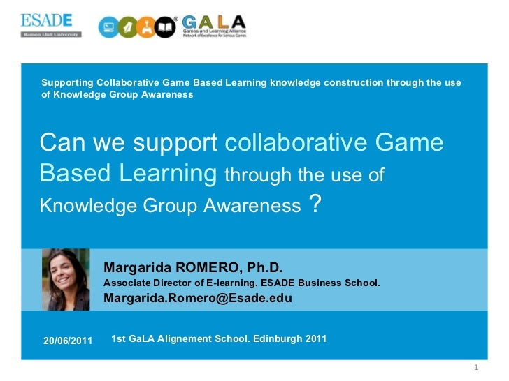 Supporting Collaborative Game Based Learning knowledge construction through the use of Knowledge Group Awareness Margarida...