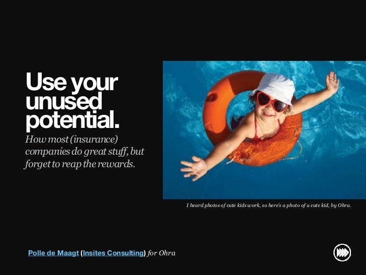 Use your                       unused                       potential.                       How most (insurance)         ...