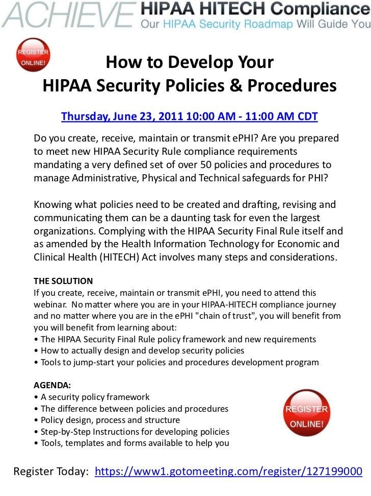 2011 06 23 How To Develop Your Hipaa Security Policies & Procedures