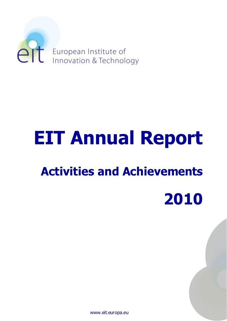EIT Annual ReportActivities and Achievements                            2010        www.eit.europa.eu